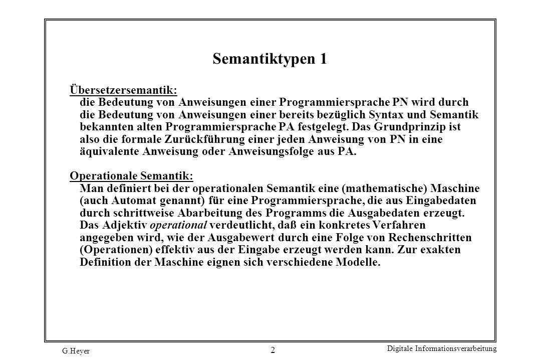 Semantiktypen 1 Übersetzersemantik: