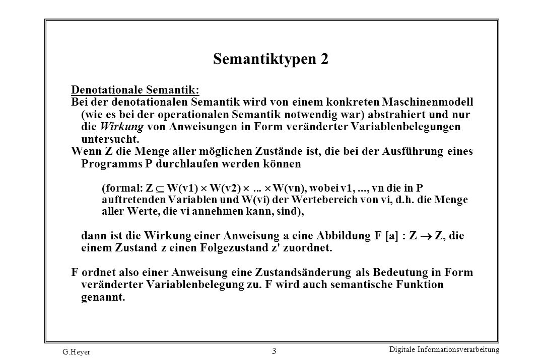 Semantiktypen 2 Denotationale Semantik: