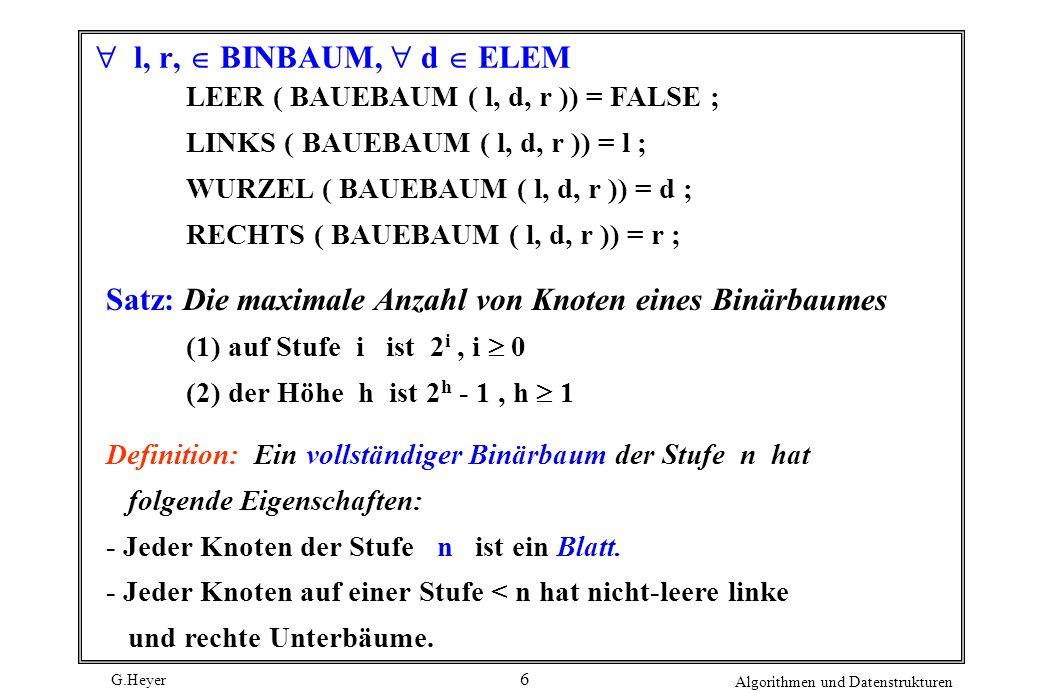 Satz: Die maximale Anzahl von Knoten eines Binärbaumes