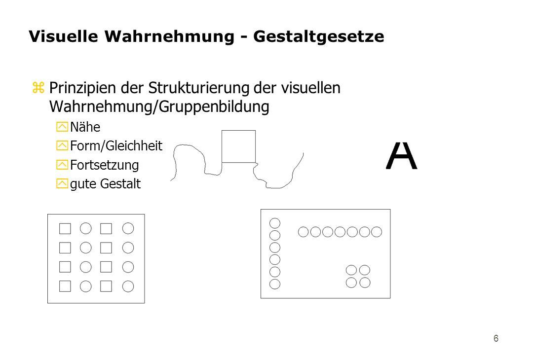 Visuelle Wahrnehmung - Gestaltgesetze