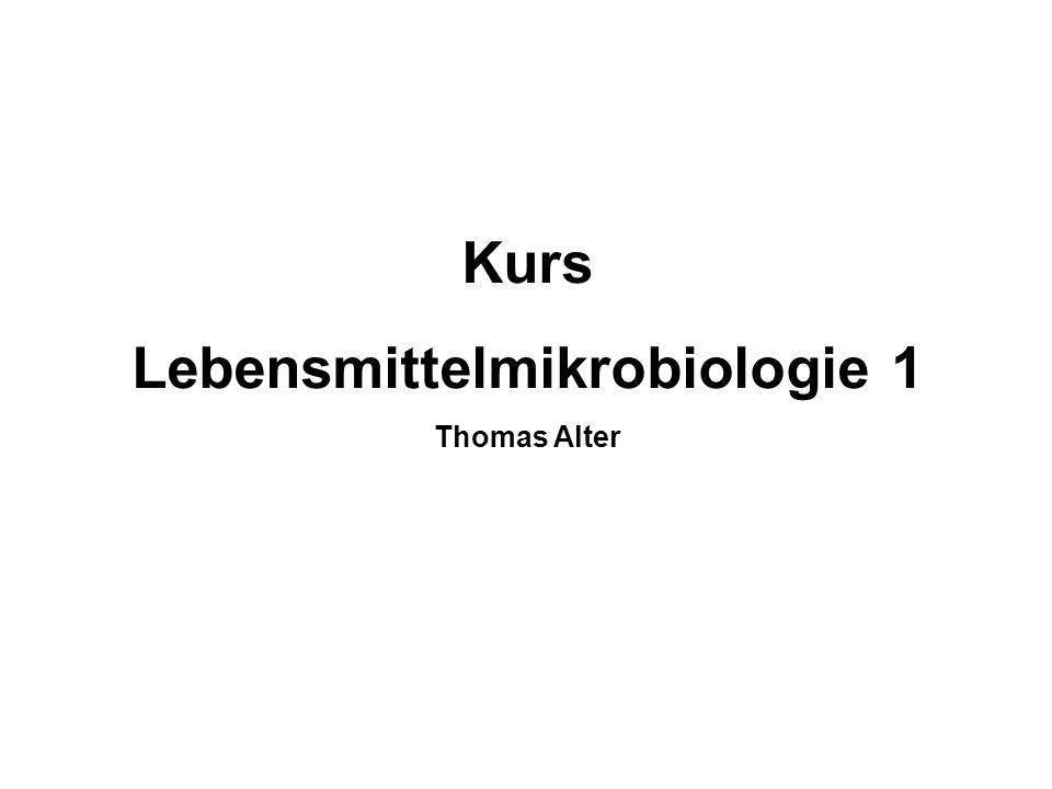Lebensmittelmikrobiologie 1