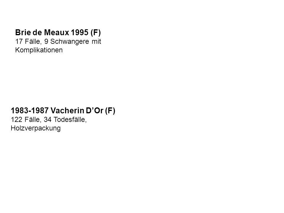 1983-1987 Vacherin D'Or (F) 122 Fälle, 34 Todesfälle, Holzverpackung