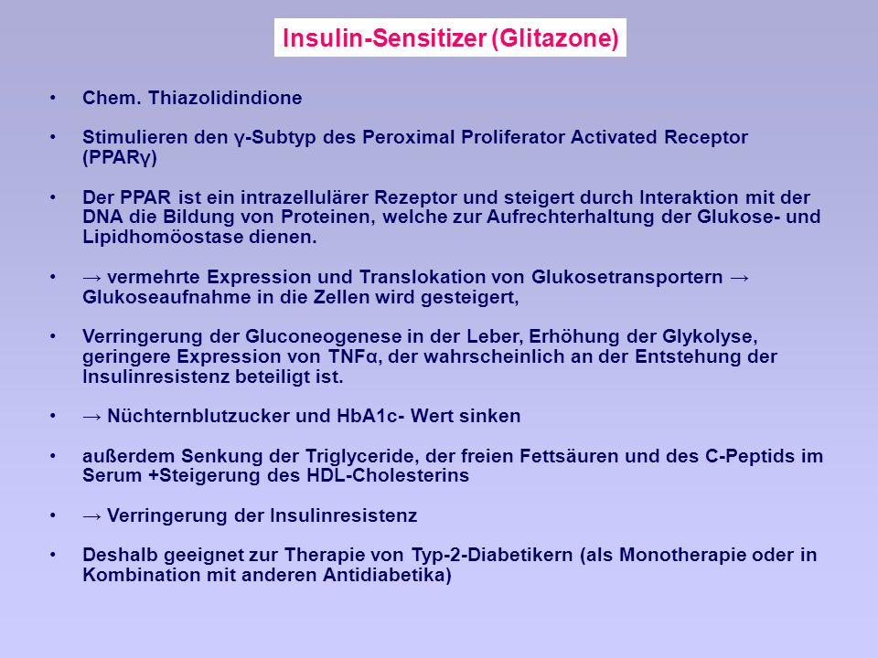 Insulin-Sensitizer (Glitazone)