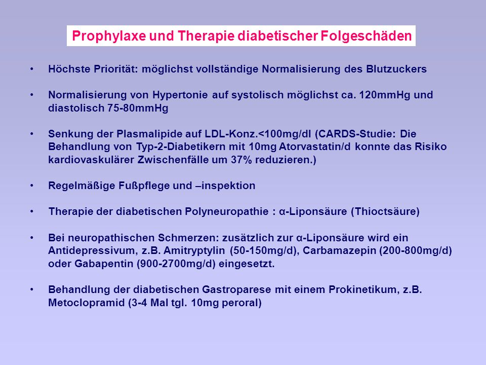 Prophylaxe und Therapie diabetischer Folgeschäden