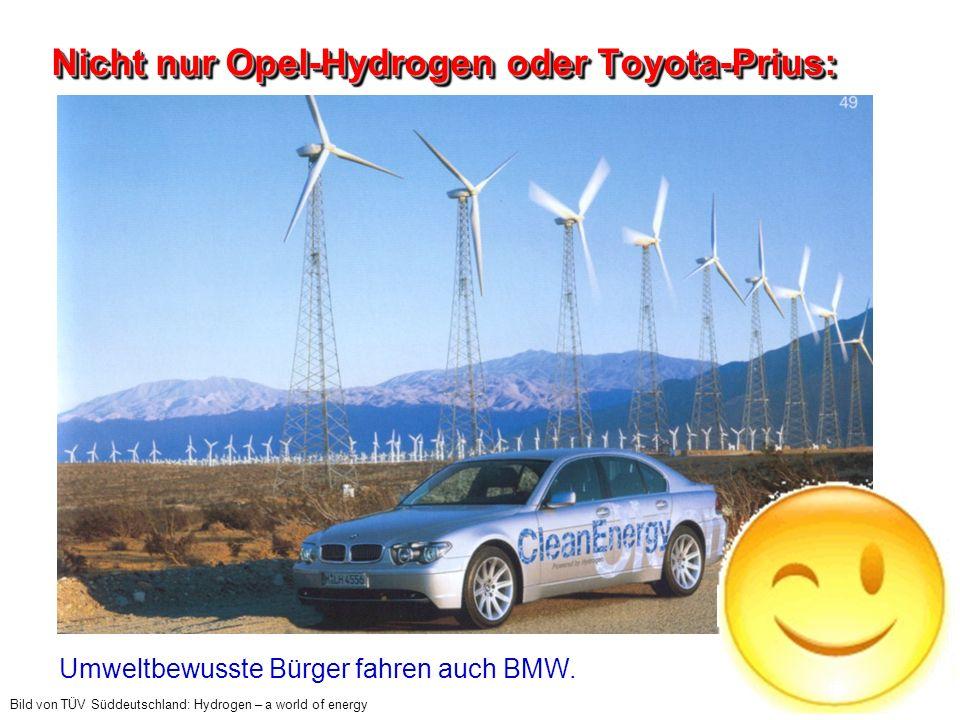 Nicht nur Opel-Hydrogen oder Toyota-Prius: