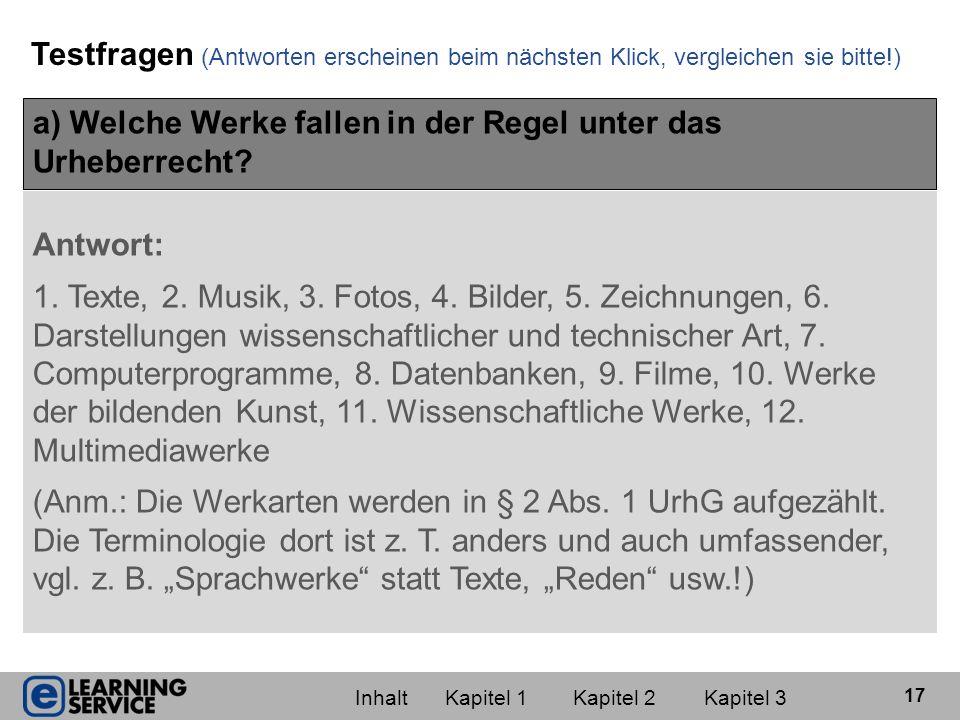 a) Welche Werke fallen in der Regel unter das Urheberrecht