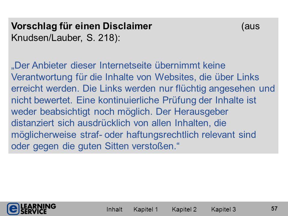 Vorschlag für einen Disclaimer (aus Knudsen/Lauber, S. 218):