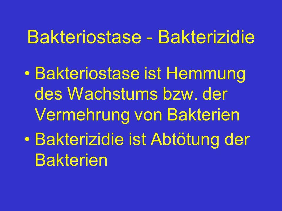 Bakteriostase - Bakterizidie