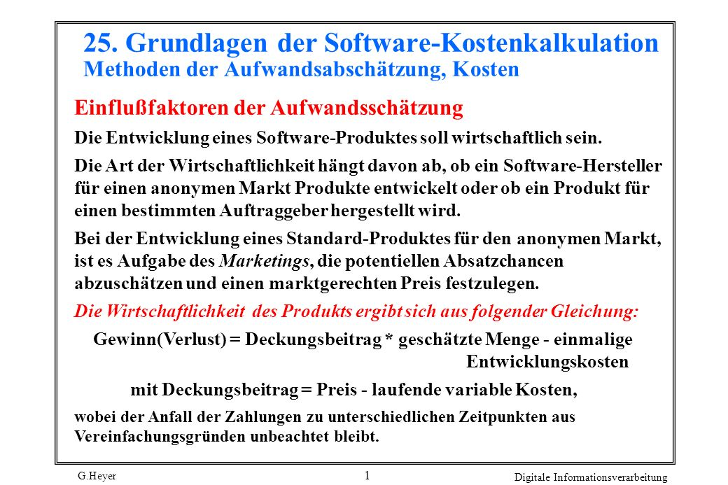 25. Grundlagen der Software-Kostenkalkulation Methoden der Aufwandsabschätzung, Kosten