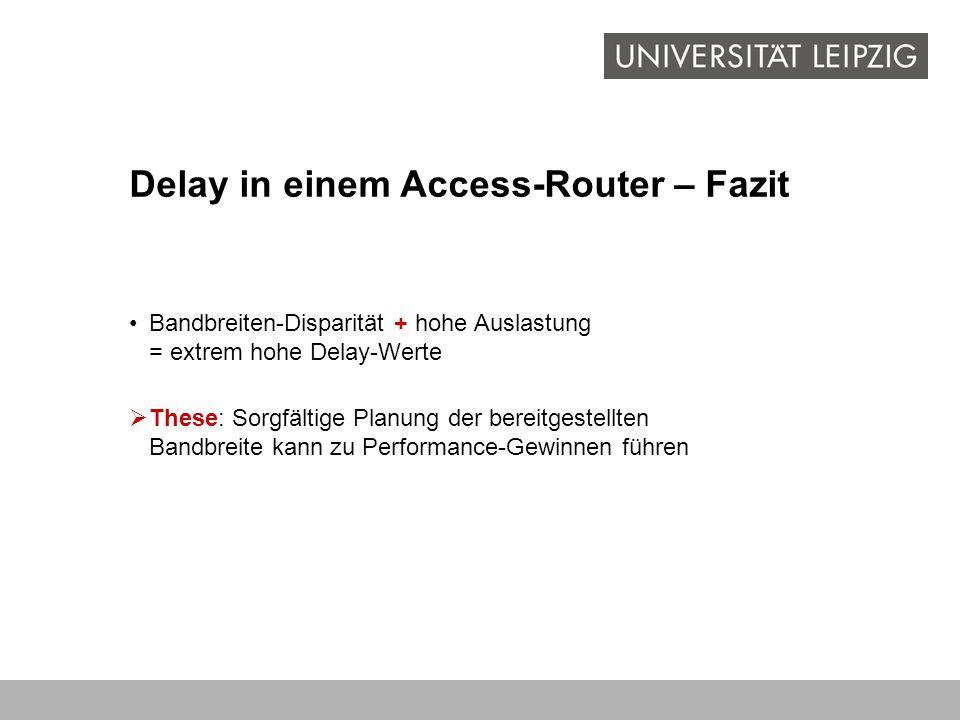Delay in einem Access-Router – Fazit