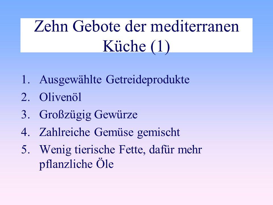 Zehn Gebote der mediterranen Küche (1)