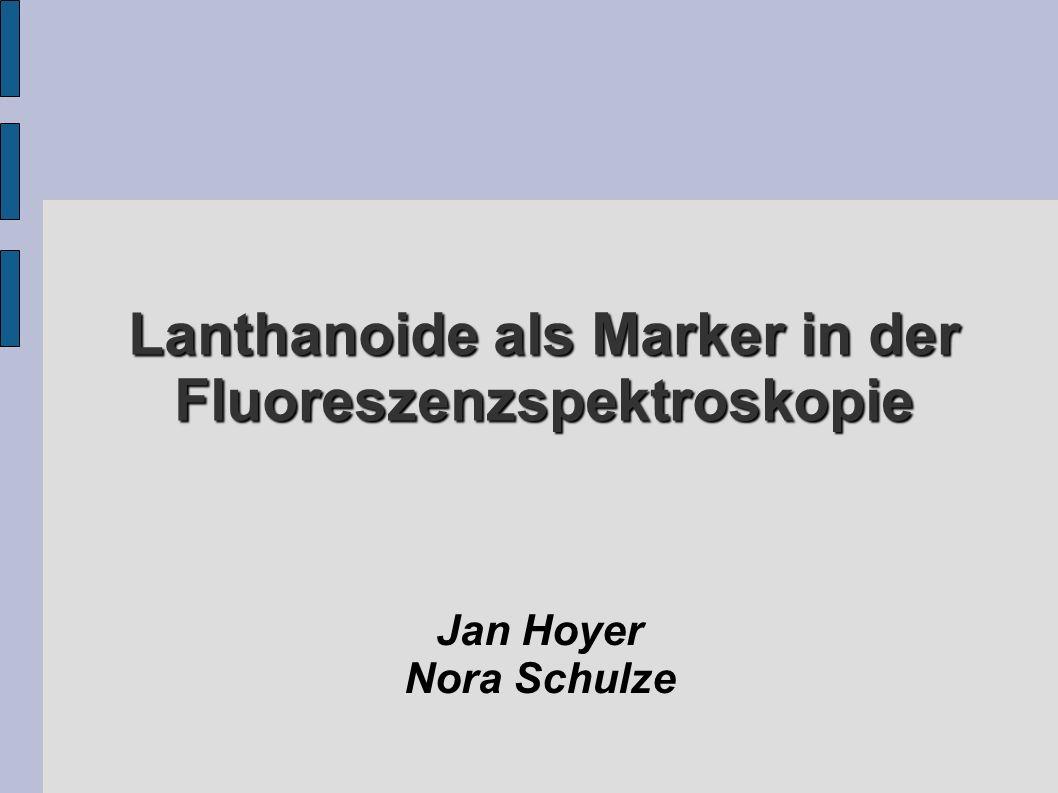 Lanthanoide als Marker in der Fluoreszenzspektroskopie