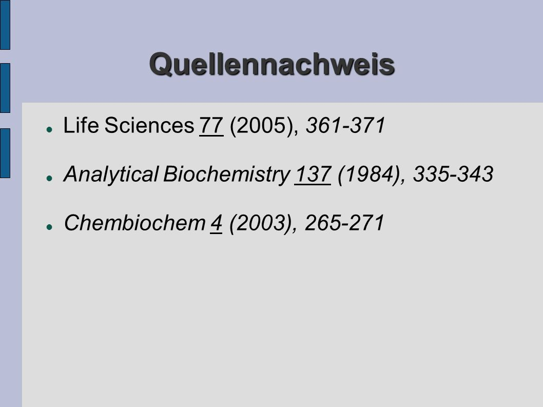 Quellennachweis Life Sciences 77 (2005),