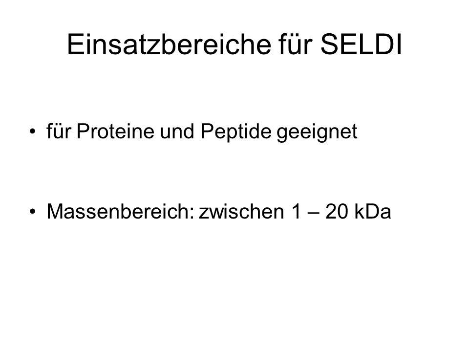 Einsatzbereiche für SELDI