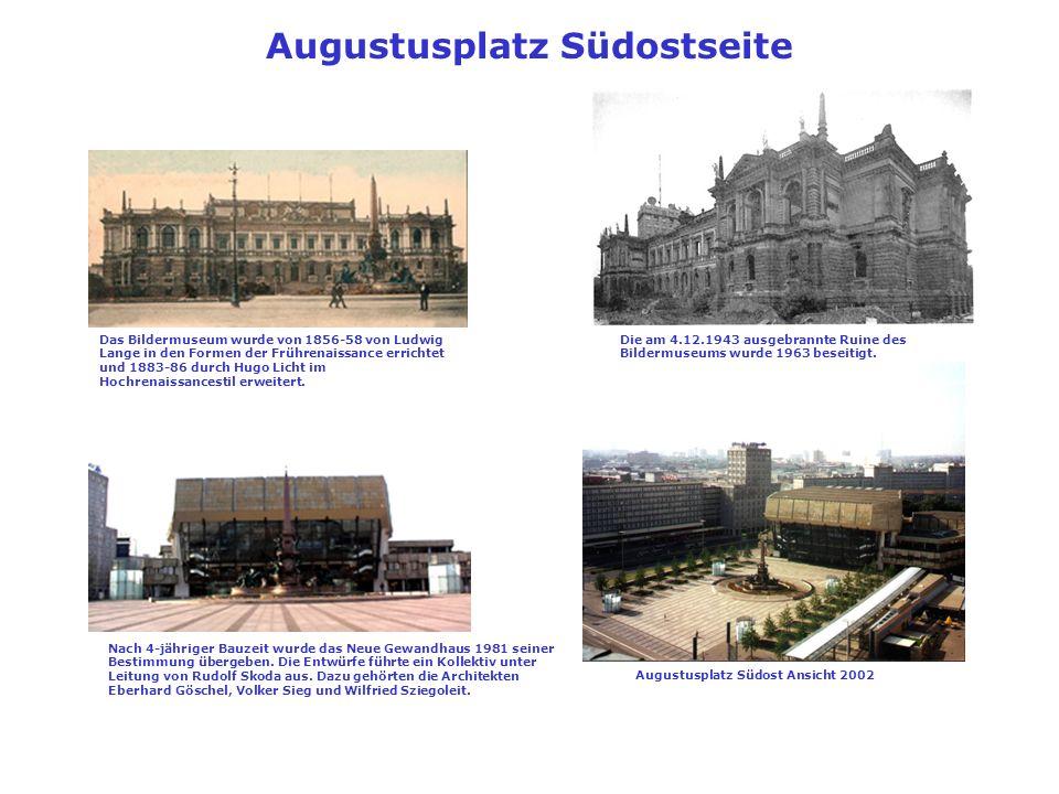 Augustusplatz Südostseite Augustusplatz Südost Ansicht 2002
