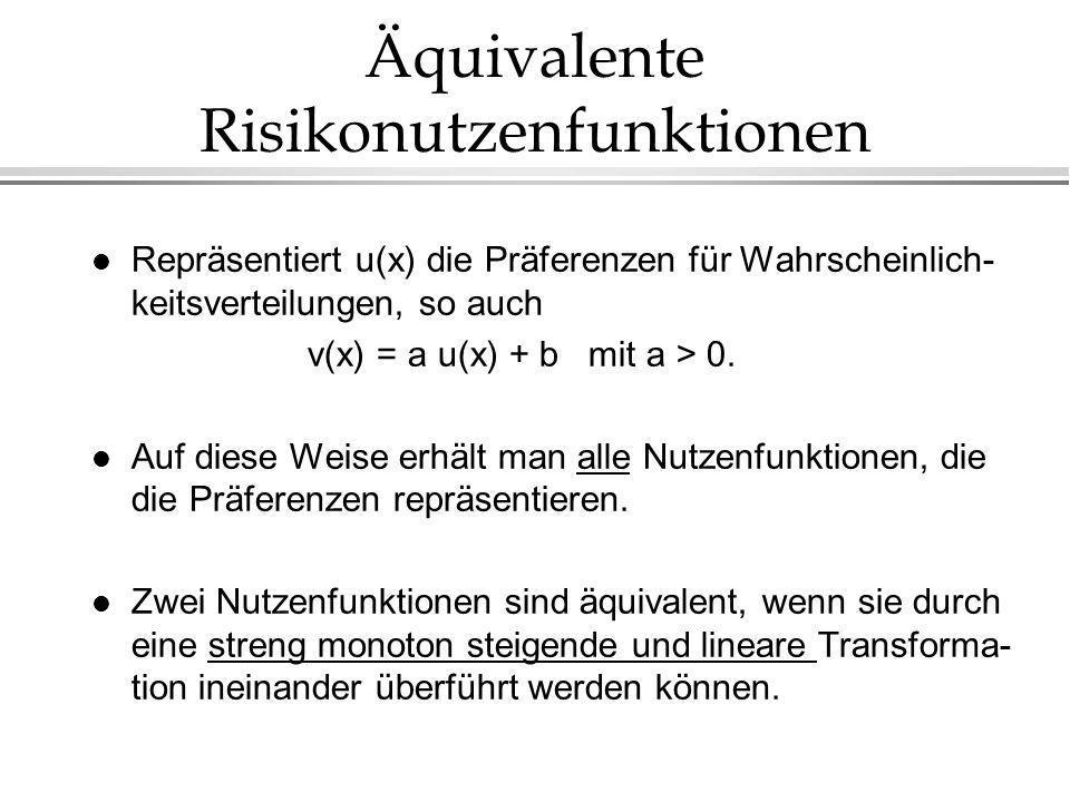 Äquivalente Risikonutzenfunktionen