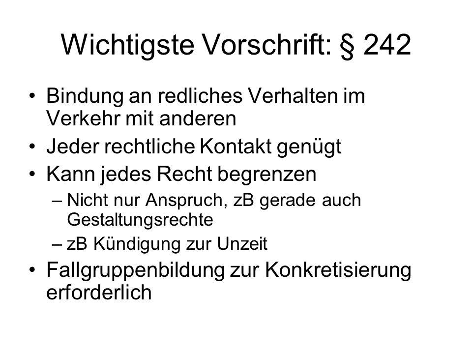 Wichtigste Vorschrift: § 242