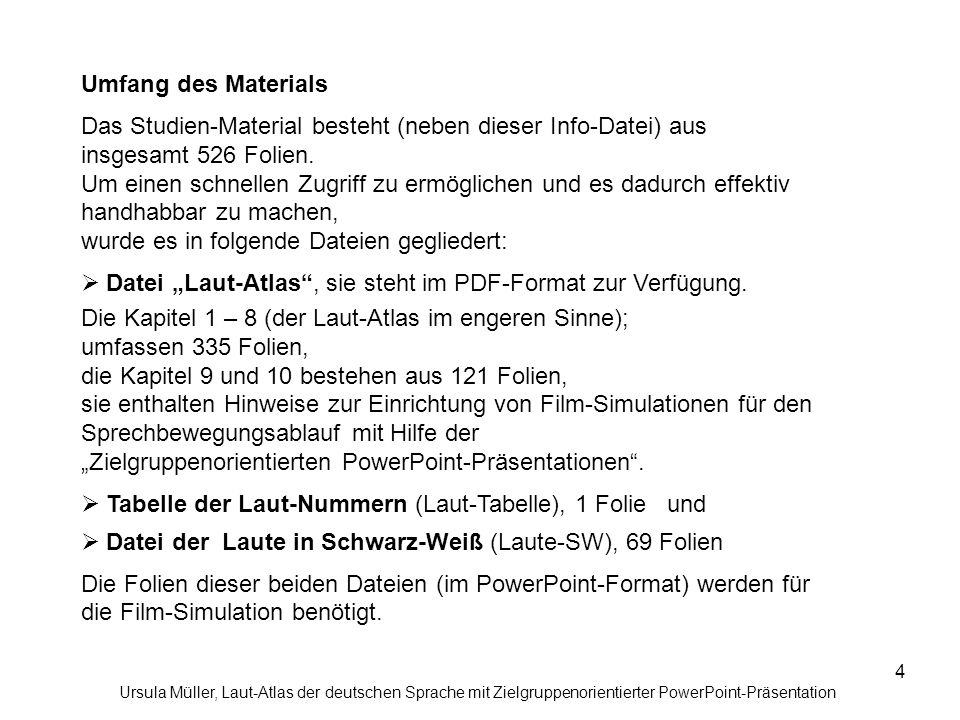 Das Studien-Material besteht (neben dieser Info-Datei) aus