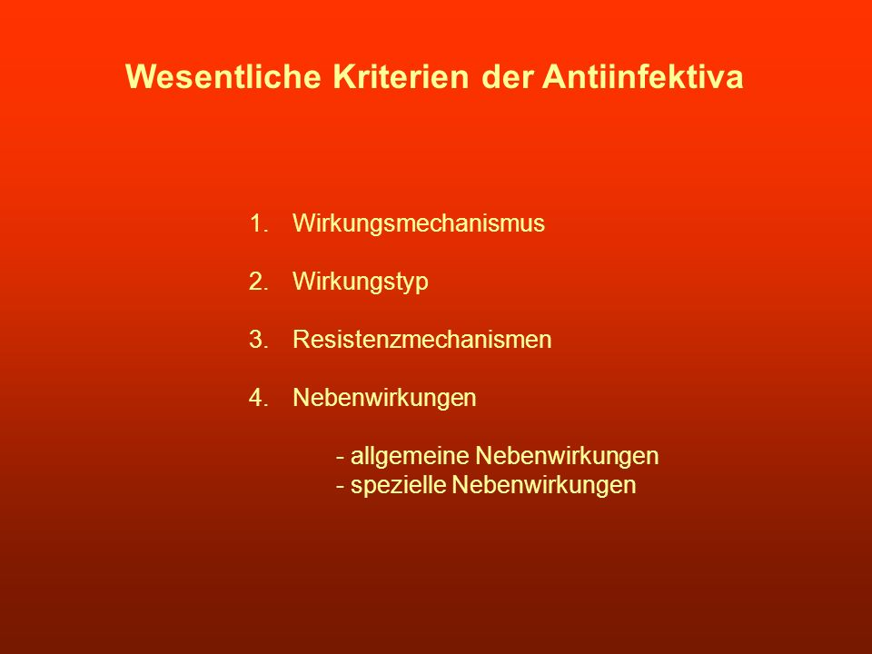Wesentliche Kriterien der Antiinfektiva