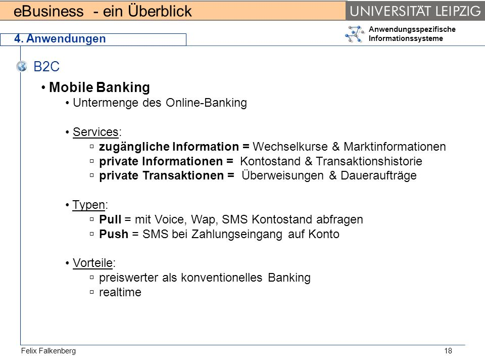 B2C Mobile Banking Untermenge des Online-Banking Services: