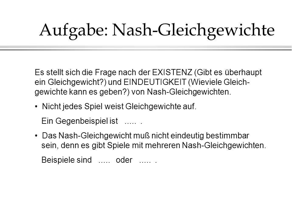 Aufgabe: Nash-Gleichgewichte