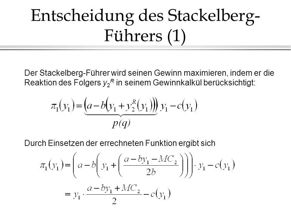 Entscheidung des Stackelberg-Führers (1)