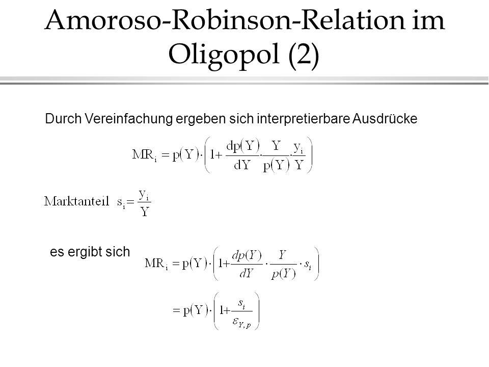 Amoroso-Robinson-Relation im Oligopol (2)