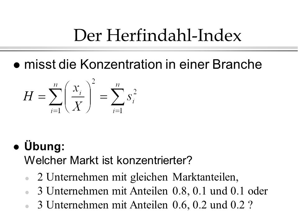 Der Herfindahl-Index misst die Konzentration in einer Branche