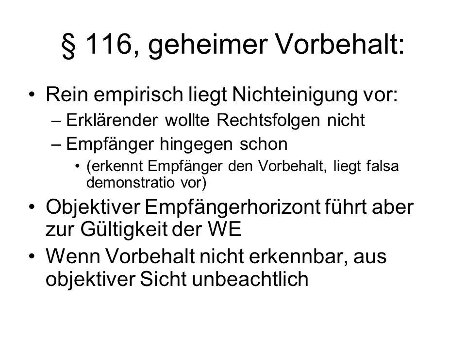 § 116, geheimer Vorbehalt: Rein empirisch liegt Nichteinigung vor: