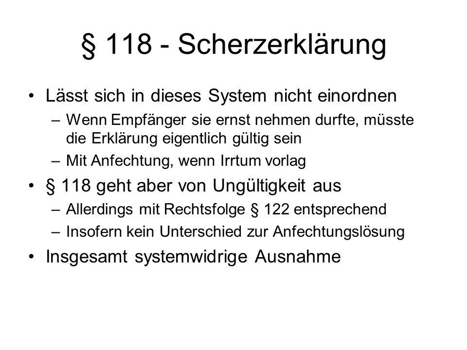 § 118 - Scherzerklärung Lässt sich in dieses System nicht einordnen
