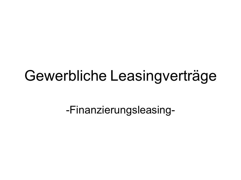 Gewerbliche Leasingverträge