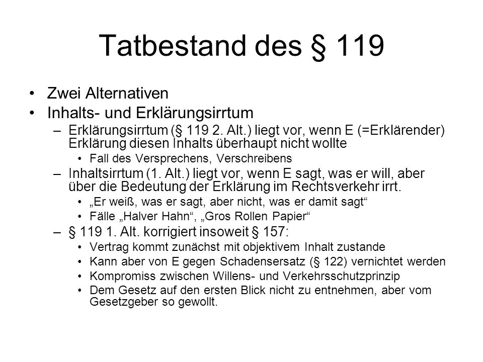 Tatbestand des § 119 Zwei Alternativen Inhalts- und Erklärungsirrtum