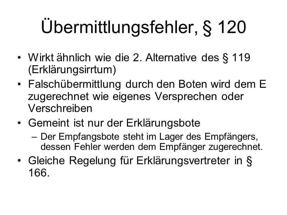 Übermittlungsfehler, § 120