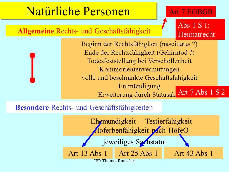 Natürliche Personen Art 7 EGBGB Abs 1 S 1: Heimatrecht