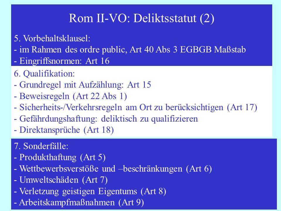 Rom II-VO: Deliktsstatut (2)