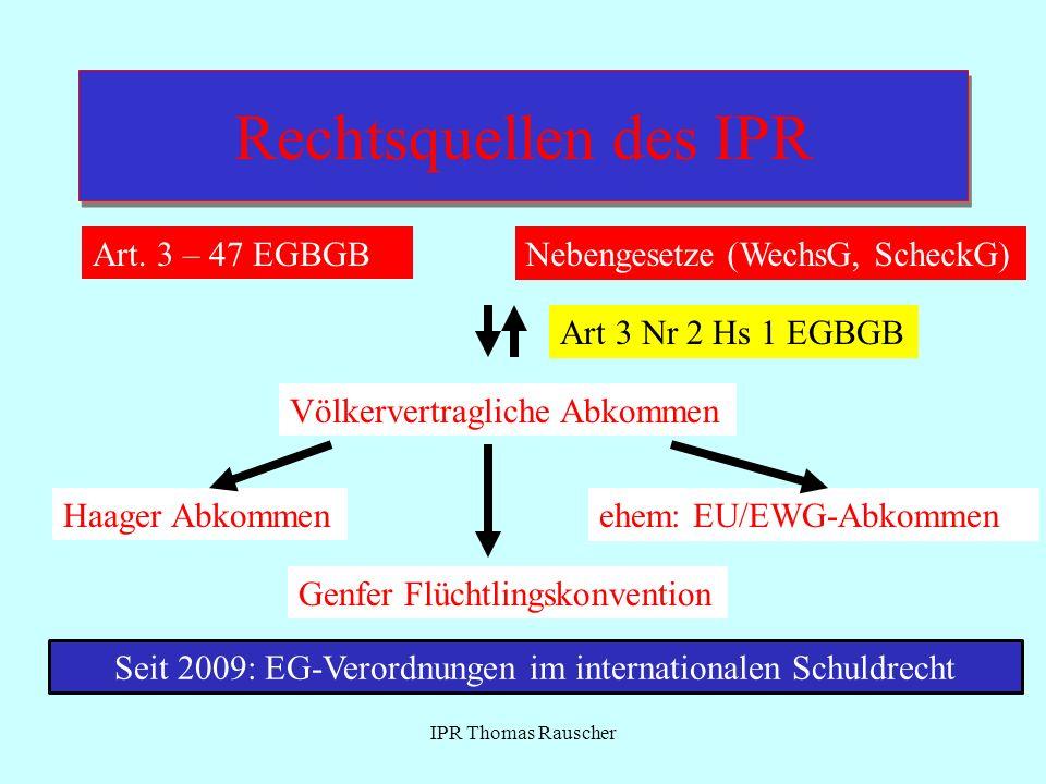 Seit 2009: EG-Verordnungen im internationalen Schuldrecht