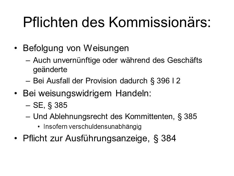 Pflichten des Kommissionärs: