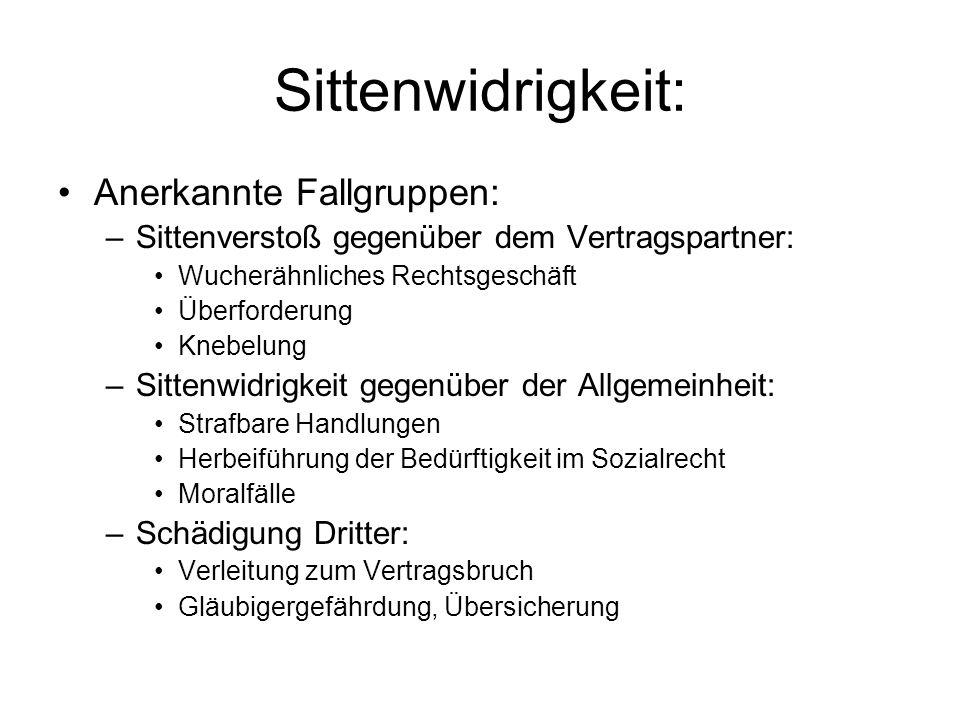 Sittenwidrigkeit: Anerkannte Fallgruppen: