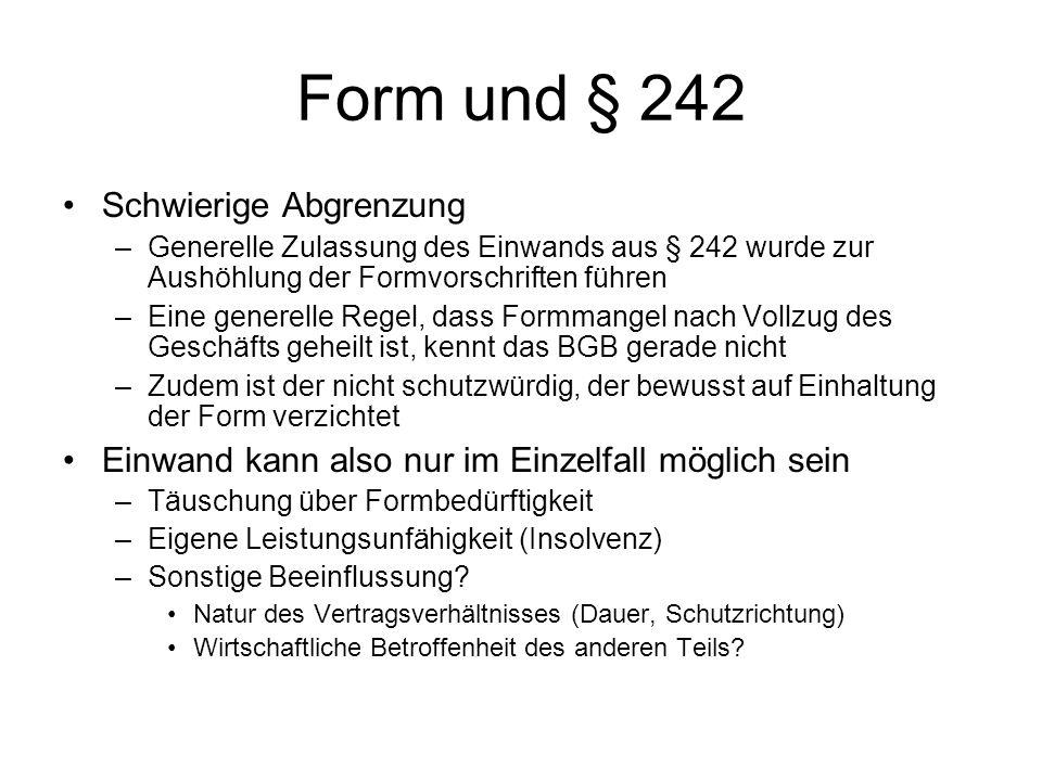 Form und § 242 Schwierige Abgrenzung