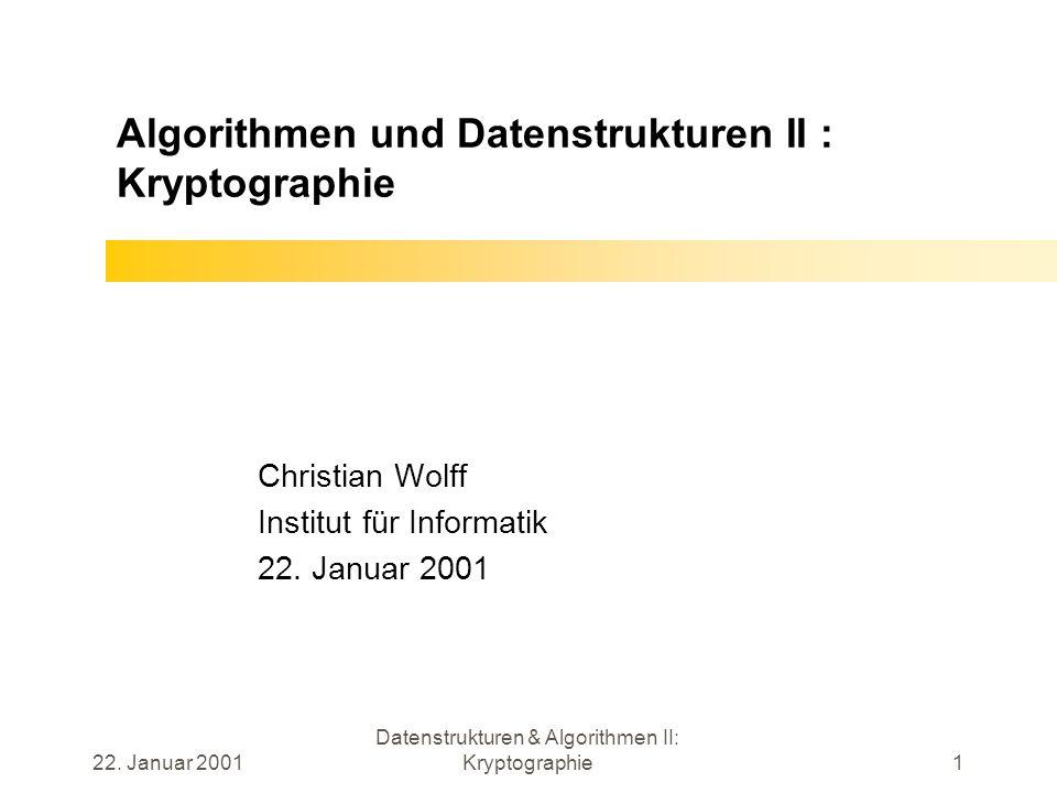 Algorithmen und Datenstrukturen II : Kryptographie