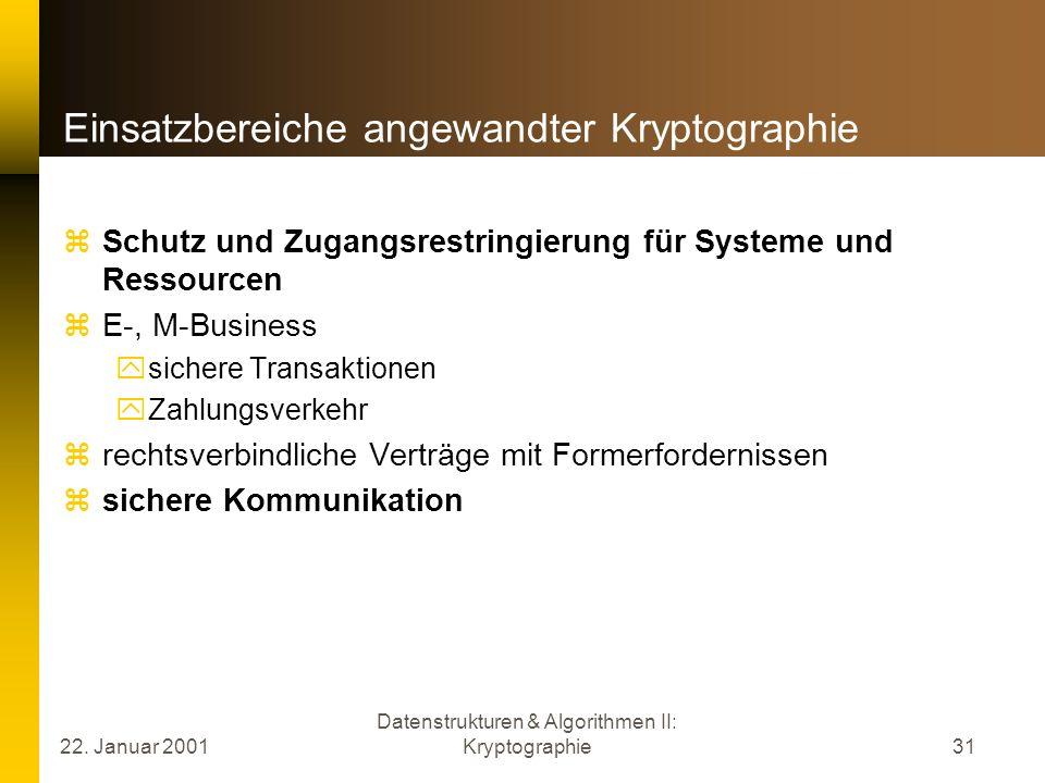 Einsatzbereiche angewandter Kryptographie