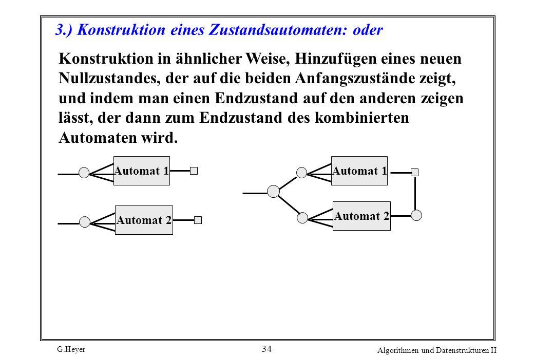 3.) Konstruktion eines Zustandsautomaten: oder