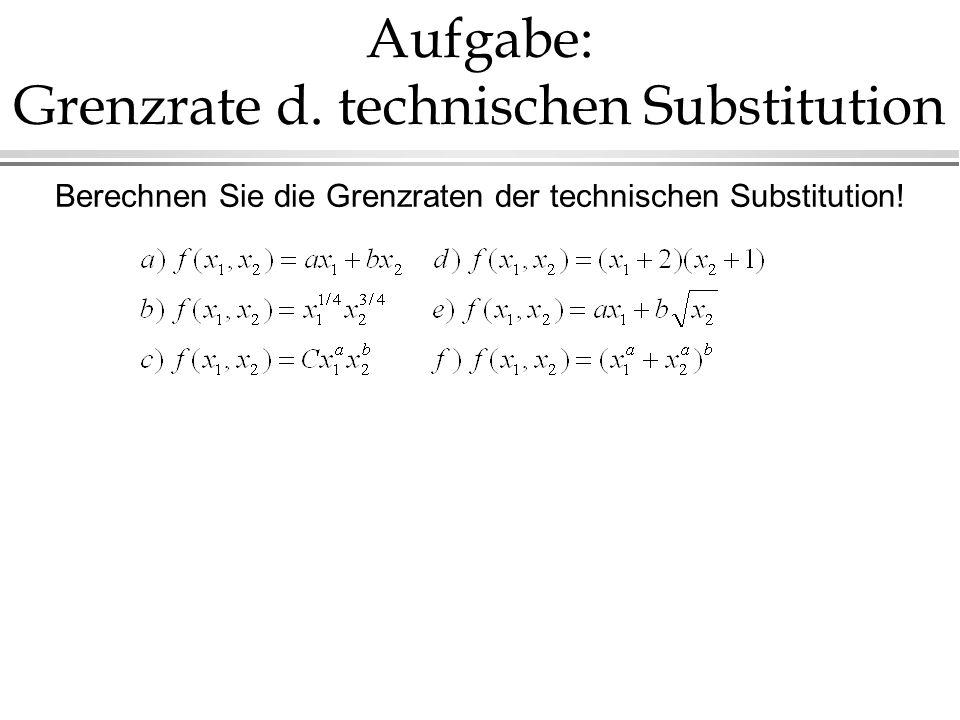 Grenzrate Der Substitution Berechnen : teil ii unternehmenstheorie ppt video online herunterladen ~ Themetempest.com Abrechnung