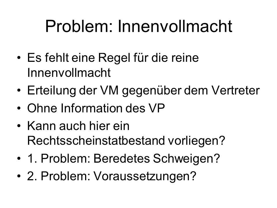 Problem: Innenvollmacht