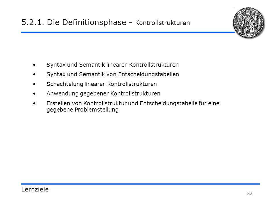 5.2.1. Die Definitionsphase – Kontrollstrukturen