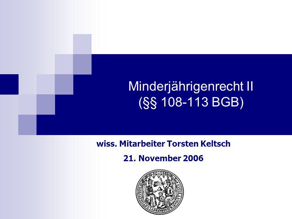 Minderjährigenrecht II (§§ 108-113 BGB)