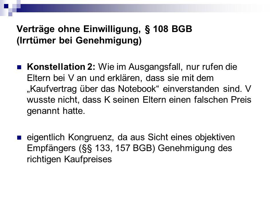 Verträge ohne Einwilligung, § 108 BGB (Irrtümer bei Genehmigung)