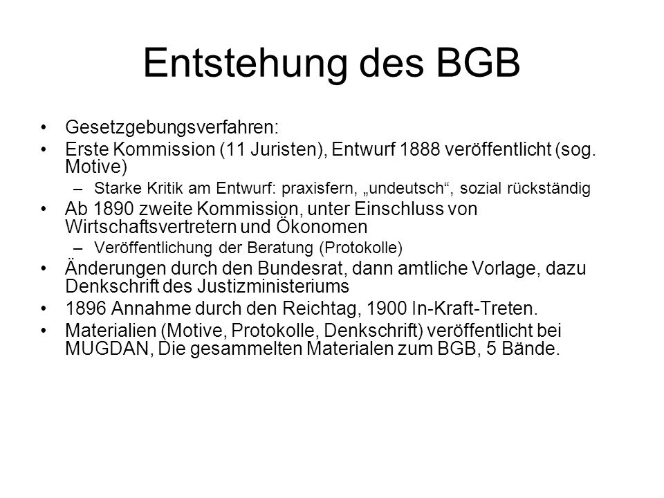 Entstehung des BGB Gesetzgebungsverfahren: