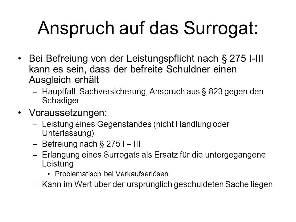 Anspruch auf das Surrogat: