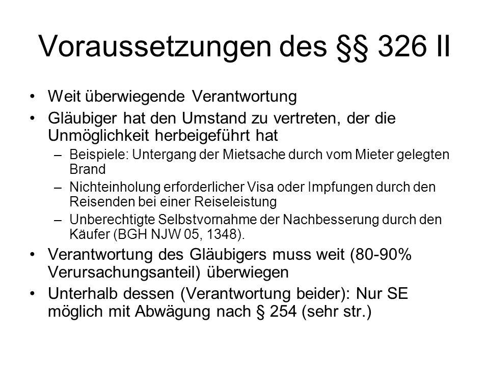 Voraussetzungen des §§ 326 II